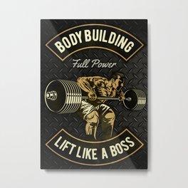 Bodybuilding Boss, GYM, Fitness Metal Print