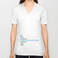 tom hiddleston V-neck T-shirts featuring Be the person Tom Hiddleston thinks you are by ElectricShotgun