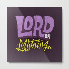 Lord or Lightning Metal Print