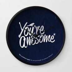You're Awesome Wall Clock