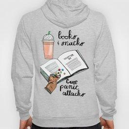 Books & snacks cure panic attacks Hoody