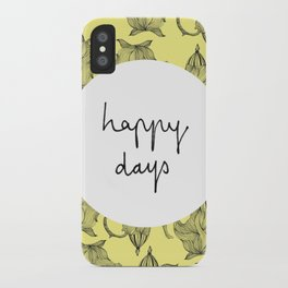 Happiest of Days iPhone Case