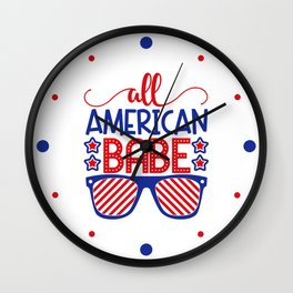 American Babe 4th July Quote Wall Clock
