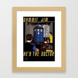 Dammit Jim Framed Art Print