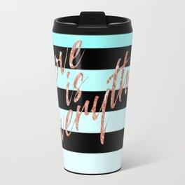 Love is Everything Blue Travel Mug