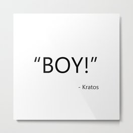 Quote from video game God of War Kratos Metal Print