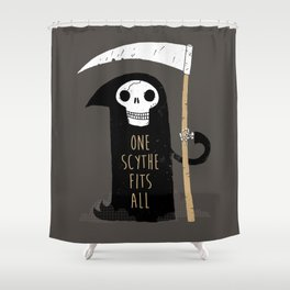 One Scythe Fits All Shower Curtain