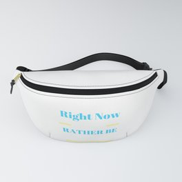 Runner Right noe I Would Rather Be Running Fanny Pack