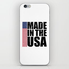Made In The USA Perfect 4th of July Patriotic Gift iPhone Skin