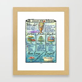 The Toddler Menu Framed Art Print