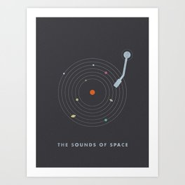 The Sounds of Space Art Print