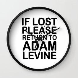 If lost please return to Adam levine Wall Clock