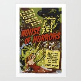 House of Horrors, vintage horror movie poster Art Print