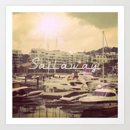 Let's Sail Away! Art Print