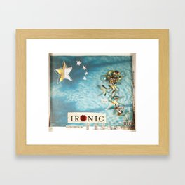 Ironic Framed Art Print