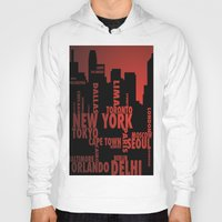 cities Hoodies featuring Cities by Colin Webber