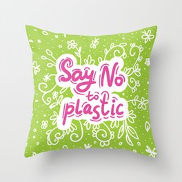 Say no to plastic.  Pollution problem, ecology banner poster. Throw Pillow