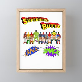 Superhero Butts Crack Smack Framed Mini Art Print