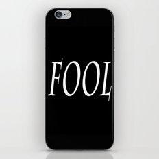 Fool iPhone & iPod Skin