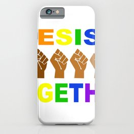 Resist Together Rainbow Fist iPhone Case