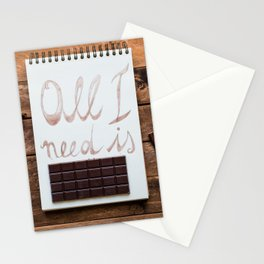 All I need is chocolate Stationery Cards