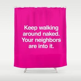 Walk Around Naked Shower Curtain