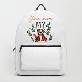 You are my ... Backpack