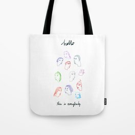 Hello, this is everybody Tote Bag