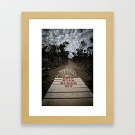 Cold Runs Blood My Framed Art Print