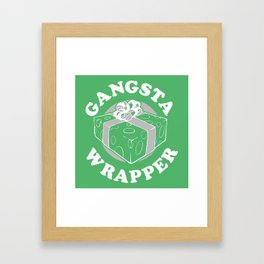 GANGSTA WRAPPER Framed Art Print