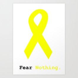 Fear Nothing: Yellow Awareness Ribbon Art Print