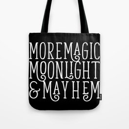 The Three Ms. Tote Bag