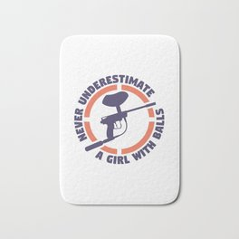 Never Underestimate A Girl With Balls Gift Bath Mat