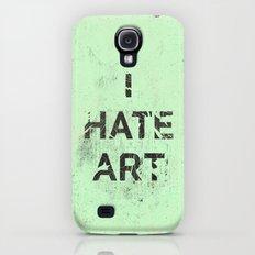 I HATE ART / PAINT Slim Case Galaxy S4