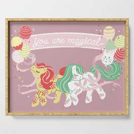 you are magical Serving Tray