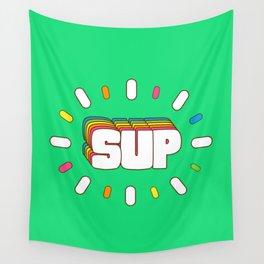 Sup! Colorful meme fun Wall Tapestry