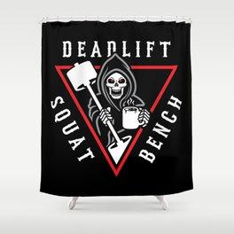 Squat Bench Deadlift Grim Reaper Shower Curtain