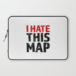 I hate this map Laptop Sleeve