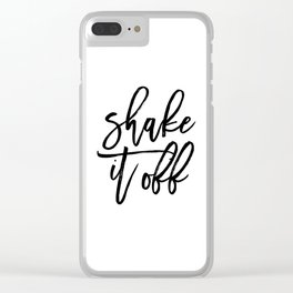 Home Decor Instant Download Digital File Motivational Shake It Off Printable Art Print Quote Clear iPhone Case