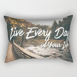 Live Every Day Rectangular Pillow