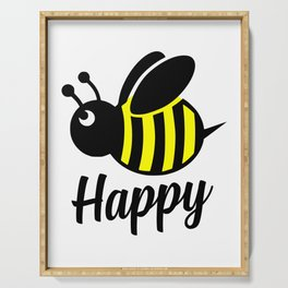 Bee happy feel good Design Serving Tray