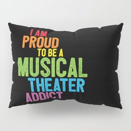Musical Theater Pride Pillow Sham