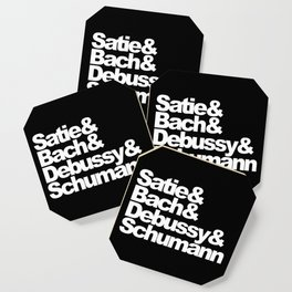 Satie and Bach and Debussy and Schumann, black bg Coaster