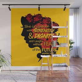 She is clothed with strength and dignity and laughs without fear of the future-Proverbs 31:25 Wall Mural