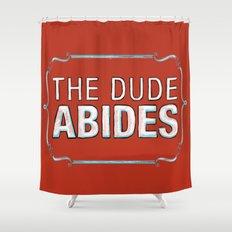 BIG LEBOWSKI- The Dude Abides Shower Curtain