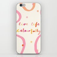 live life colourfully iPhone & iPod Skin