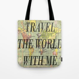 Travel With Me Tote Bag