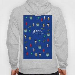 girls just wanna have fun 2 Hoody