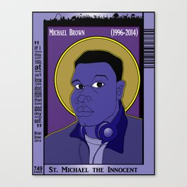 1001 Black Men #749: Michael Brown (1996-2014) Canvas Print