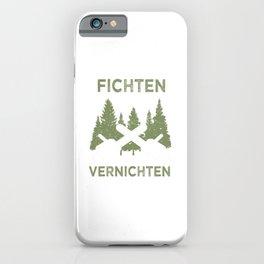 Fichten Sichten Und Vernichten Holzfäller Tischler Landwirt iPhone Case
